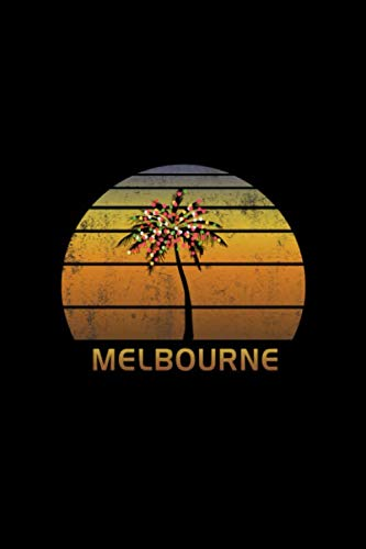Melbourne: Christmas Journal Notebook With Retro Australian Sunset. Complete Shopping Organizer Holiday Food Meal Party Planner Budget Expense Tracker With Soft Cover 6 x 9, 120 Pages. (Melbourne Christmas Events)