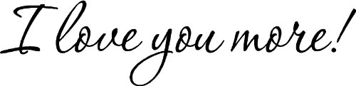 Epic Designs I Love You More Home Vinyl Wall Decals Sayings Words Art Decor Lettering Vinyl Wall Art Inspirational Uplifting