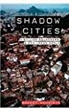 img - for Shadow Cities. Routledge. 2006. book / textbook / text book