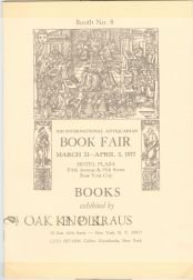 XIII INTERNATIONAL ANTIQUARIAN BOOK FAIR, MARCH 31-APRIL 3, 1977, HOTEL PLAZA, FIFTH AVENUE & 59TH STREET, NEW YORK CITY, BOOKS EXHIBITED BY H.P. - Avenue Fifth 59
