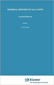 Mineral Deposit Evaluation: A practical approach