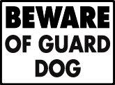 Warning! Beware of Guard Dog Aluminum Sign, 12 x 9