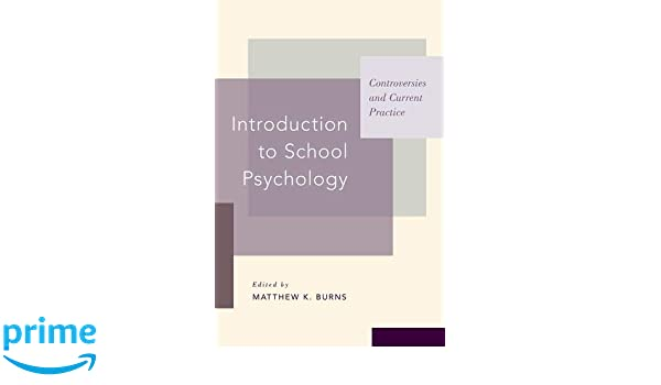 School Psychology Programs >> Introduction To School Psychology Controversies And Current