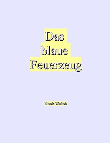 Das blaue Feuerzeug