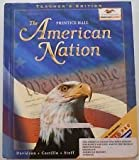 img - for The American Nation, Teacher's Edition book / textbook / text book