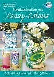Farbfaszination mit Crazy-Colour