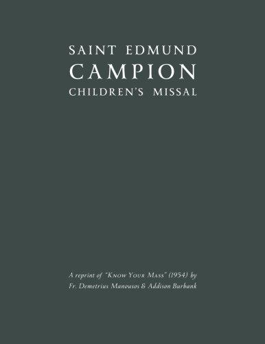 - Saint Edmund Campion CHILDREN'S MISSAL (1954 reprint): A reprint of