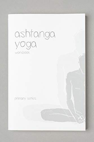 Yoga Book, Ashtanga Primary Series Yoga Workbook, Eco Friendly Yoga Equipment, Fitness and Wellbeing Accessories, 100% Recycled Paper, Soft Covers, Privately Designed, Perfect for Teacher and Student (Best Mantra For Success In Studies)