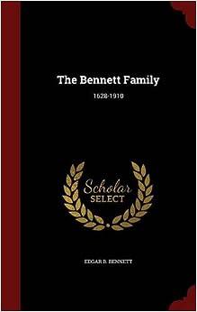 Book The Bennett Family: 1628-1910