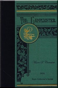 The Lamplighter by Maria S. Cummins (Lamplighter Rare Collector's Series)