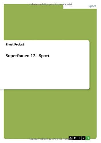 Download Superfrauen 12 - Sport (German Edition) pdf epub