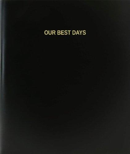 BookFactory Our Best Days Log Book / Journal / Logbook - 120 Page, 8.5''x11'', Black Hardbound (XLog-120-7CS-A-L-Black(Our Best Days Log Book)) by BookFactory