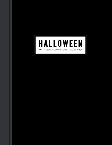 Planning Kindergarten Halloween Party (Halloween Party Night Planner: Activities Countdown Planning Before 31, October or Horror Night Party Organizer and Holiday Season Schedule with Haunted House Decoration)