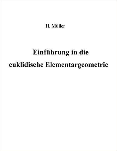 Einführung in die euklidische Elementargeometrie