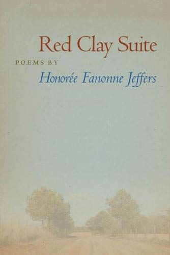 Red Clay Suite (Crab Orchard Series in Poetry)