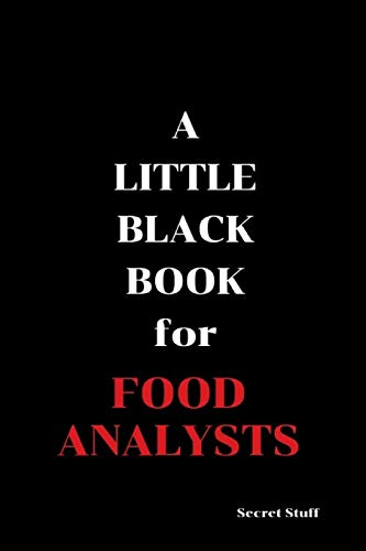 A Little Black Book: For Food Analysts por