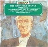 The Mravinksy Legacy, Vol. 5 - Wagner: Lohengrin Prelude / Stravinsky: Agon / Shostakovich: Symphony No. 15