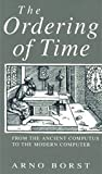 The Ordering of Time 9780226066585