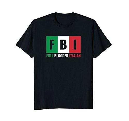 Full Blooded Italian (FBI) -