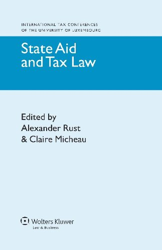 Download State Aid and Tax Law (International Tax Conferences of the University of Luxembourg) Pdf