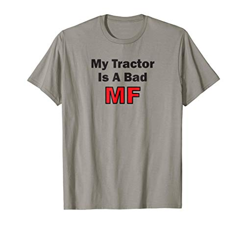 Mens My Tractor Is A Bad MF Massey Ferguson Funny Farmer T-shirt XL Slate from Hip Apparel