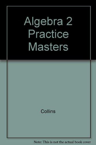 Algebra 2 Practice Masters