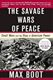 img - for The Savage Wars of Peace book / textbook / text book