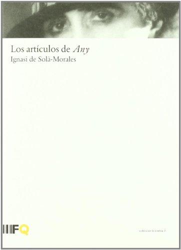 Descargar Libro Articulos De Any, Los Ignasi Solo Morales