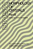 Morphology of Crystals, , 902772508X