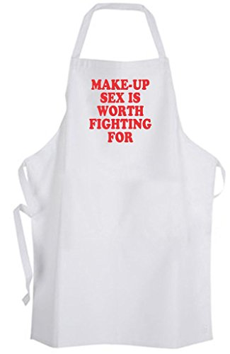 Make-Up Sex is Worth Fighting For – Adult Size Apron - Funny Humor Dating Love by Aprons365