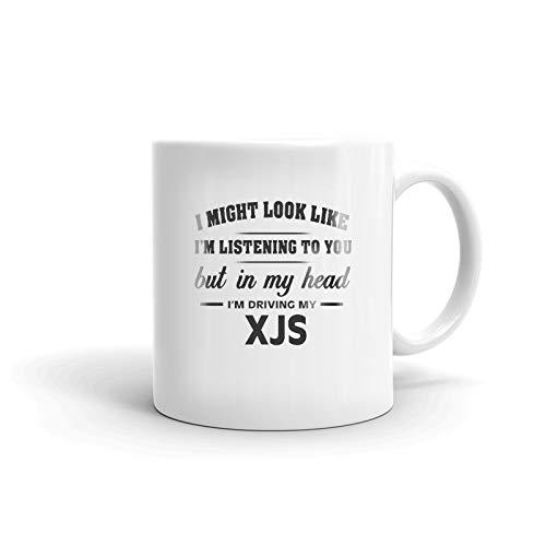I'm Driving My JAGUAR XJS Coffee Tea Ceramic Mug Office Work Cup Gift15 oz