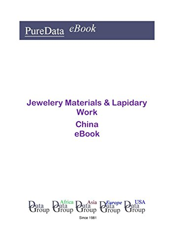 Jewelery Materials & Lapidary Work China: Product Revenues in China
