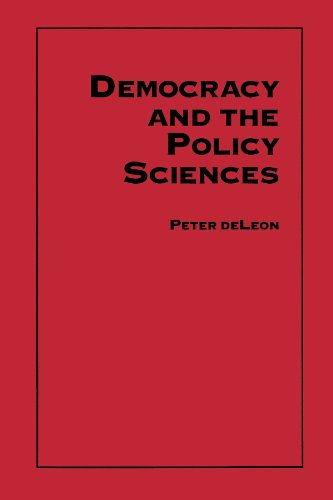 Democracy and the Policy Sciences (Suny Series, Public Policy) (Suny Series in Public Policy)
