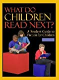 What Do Children Read Next?, Colborn, Candace, 0810388863