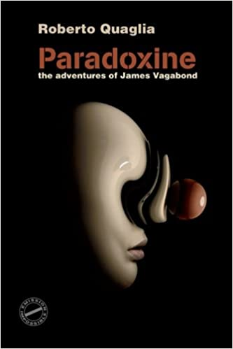 5e67498183205e Paradoxine  The Adventures of James Vagabond  Amazon.de  Roberto Quaglia