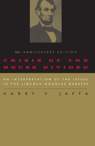 Crisis of the House Divided: An Interpretation of …