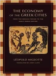 The Economy of the Greek Cities: From the Archaic Period to the Early Roman Empire (The Joan Palevsky Imprint Classical Literature)