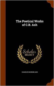 Descargar Elitetorrent Español The Poetical Works Of C.b. Ash Fariña PDF