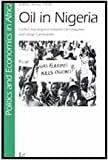 Oil in Nigeria : Community Rights and Corporate Dominance in Conflict, Frynas, Jedrzej Georg and Frynas, 3825839214