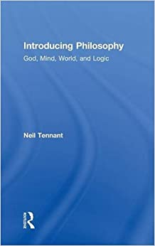 Book Introducing Philosophy: God, Mind, World, and Logic