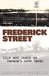Frederick Street: Life and death on Canada's Love Canal