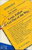 Lead, Follow, or Get Out of the Way, James L. Lundy, 0932238327