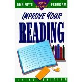 Improve Your Reading : Study Smarter Not Harder, Fry, Ron, 093482990X