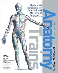 Download Anatomy Trains 2nd (second) edition Text Only pdf