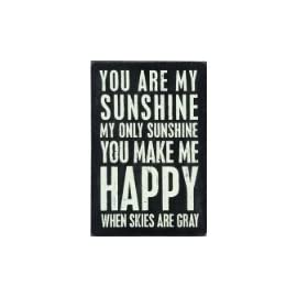"""You Are My Sunshine - Mailable Wooden Greeting Card for Birthdays, Anniversaries, Weddings, and Special Occasions 34 A totally unique way of sending a personalized greeting card to someone Wooden box sign style postcard measures 4-in x 6-in and has printed on front """"You Are My Sunshine My Only Sunshine You Make Me Happy When Skies Are Gray"""" Wonderful gift for fans of Quotations and Box Signs. Once received, this card can be displayed on a bookshelf or table (leaning up against a support) or pinned to the wall or bulletin board."""