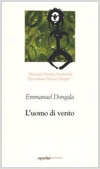 Emmanuel Dongala - L'uomo di vento (2005)