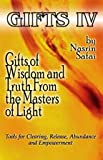 Gifts of Wisdom and Truth from the Masters of Light, Nasrin Safai, 0976703521