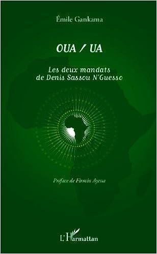 OUA/UA Les deux mandats de Denis Sassou N'Guesso pdf