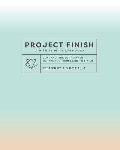 Project Finish: The Finisher's Playbook