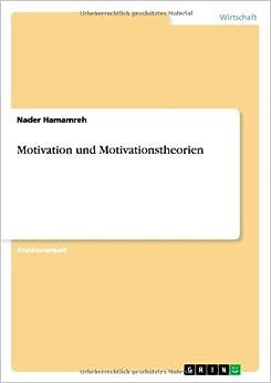 Motivation Und Motivationstheorien